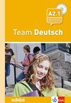 010 3ESO TEAM DEUTSCH KURSBUCH A2.1 + AUDIO CD