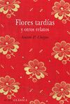 FLORES TARD�AS Y OTROS RELATOS