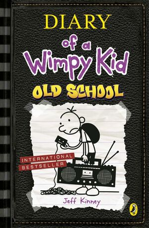 OLD SCHOOL. DIARY OF A WIMPY KID/ 10