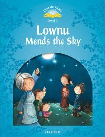 LOWNU MENDS THE SKY CLASSIC TALES LEVEL 1