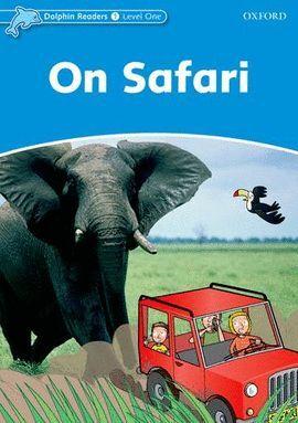 ON SAFARI -DOLPHIN READERS/1