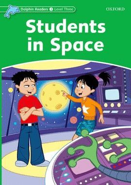 STUDENTS IN SPACE -DOLPHIN READERS/3