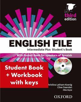 014 SB/WB ENGLISH FILE INTERMEDIATE PLUS STUDENT'S BOOK + WORKBOOK WITH KEY
