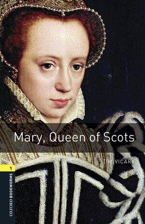 OXFORD BOOKWORMS MARY, QUEEN OF SCOTS MP3 PACK