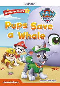 RS1 PAW PATROL PUPS SAVE A WHALE (+MP3) READING STARS
