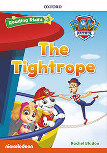 RS3 PAW PATROL PUPS THE TIGHTROPE (+MP3) READING STARS