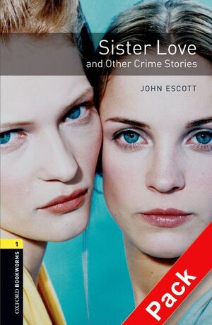 SISTER LOVE AND OTHER CRIME STORIES LEVEL 1 +CD