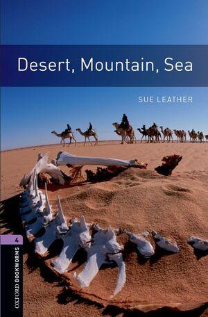 DESERT, MOUNTAIN, SEA  STAGE 4 OXFORD BOOKWORMS