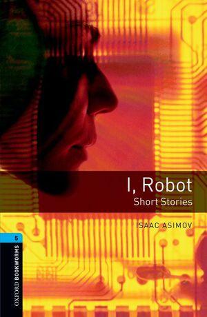 I ROBOT NIVEL 5 SHORT STORIES