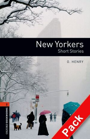 NEW YORKERS. SHORT STORIES. STAGE 2. BOOKWORMS. +CD