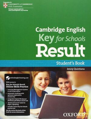 016 SB CAMBRIDGE ENGLISH: KEY FOR SCHOOLS RESULT: STUDENT'S BOOK AND ONLINE SKILLS AND