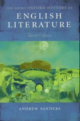 THE SHORT OXFORD HISTORY OF ENGLISH LITERATURE -THIRD EDITION
