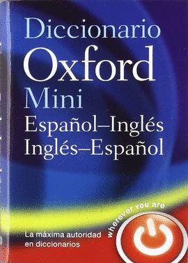 DICCIONARIO MINI ESPAÑOL-INGLES / INGLES-ESPAÑOL OXFORD