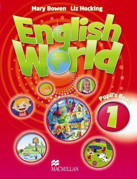 010 1EP ENGLISH WORLD. PUPIL¦S BOOK