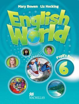 010 6EP ENGLISH WORLD PUPIL¦S BOOK