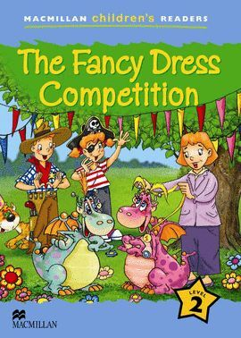 FANCY DRESS COMPETITION, THE. LEVEL/2 CHILDREN`S READERS