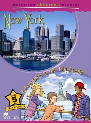 NEW YORK ADVENTURE EN THE BIG APPLE LEVEL 5 CHILDREN'S READERS
