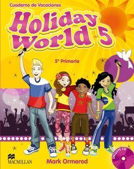 011 5EP HOLIDAY WORLD + CD - CUADERNO DE VACACIONES