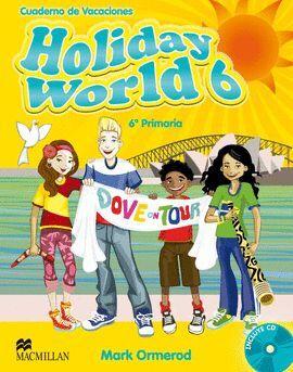 011 6EP HOLIDAY WORLD + CD - CUADERNO DE VACACIONES