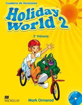 011 2EP HOLIDAY WORLD +CD - CUADERNO DE VACACIONES