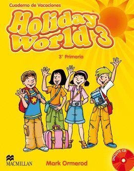011 3EP HOLIDAY WORLD + CD - CUADERNO DE VACACIONES