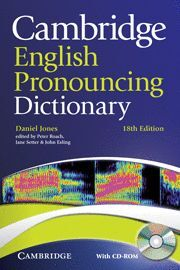 *** 011 CAMBR.ENGLISH PRONOUNCING DICTIONARY  WITH CD ROM