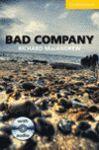 BAD COMPANY. LEVEL A2 ELEMETARY/LOWER-INTERMEDIATE (+CD)