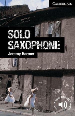 SOLO SAXOPHONE. ADVANCED. CAMB ENGLISH READER