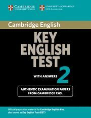 CAMBRIDGE KEY ENGLISH TEST 2 STUDENT'S BOOK WITH ANSWERS 2ND EDITION