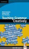TEACHING GRAMMAR CREATIVELY + CD