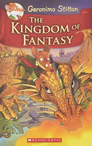 THE KINGDOM OF FANTASY/ 1 GERONIMO STILTON