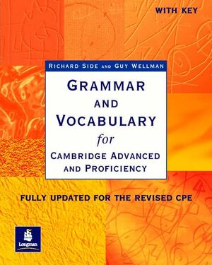 03 -GRAMMAR AND VOCABULARY FOR CAMBRIDGE ADVANCED AND PROFICIENCY