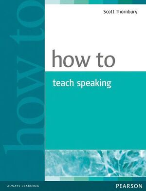 05 -HOW TO TEACH SPEAKING
