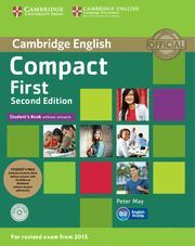 014 COMPACT FIRST STUDENT'S PACK (STUDENT'S BOOK WITHOUT ANSWERS WITH CD ROM, WORKBO
