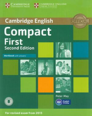 014 WB CAMBRIDGE COMPACT FIRST WITH ANSWERS SECOND EDITION