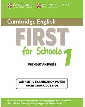 FIRST FOR SCHOOLS 1 STUDENT BOOK -WITHOUT ANSWER