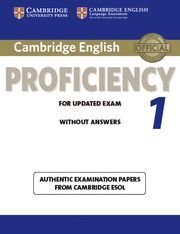 CAMBRIDGE ENGLISH PROFICIENCY 1 FOR UPDATED EXAM STUDENT'S BOOK W