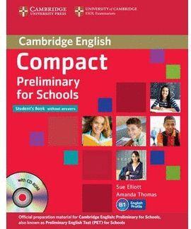 013 SB COMPACT PRELIMINARY FOR SCHOOLS (B1) -CAMBRIDGE ENGLISH