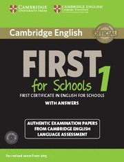 CAMBRIDGE ENGLISH: FIRST FOR SCHOOLS 1 STUDENT'S