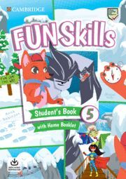 021 FUN SKILLS STUDENT'S BOOK WITH HOME BOOKLET AND DOWNLOADABLE AUDIO. LEVEL 5