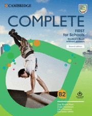 020 COMPLETE FIRST FOR SCHOOLS STUDENT'S BOOK WITHOUT ANSWERS WITH ONLINE PRACTICE