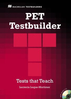 010 PET TESTBUILDER -TESTS THAT TEACH (+CD)