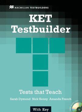 KET TESTBUILDER WITH ANSWER KEY + CD TESTS THAT TEACH