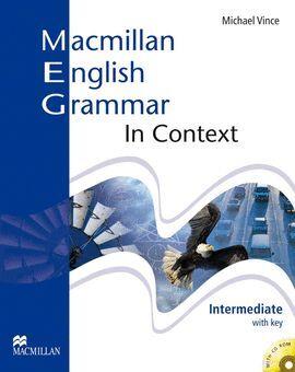 07 - MACMILLAN ENGLISH GRAMMAR IN CONTEXT. INTERMEDIATE...