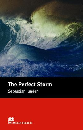 THE PERFECT STORM -READERS INTERMEDIATE AMERICAN ENGLISH