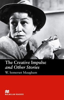 THE CREATIVE IMPULSE AND OTHER STORIES -UPPER 6