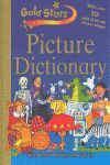PICTURE DICTIONARY. WITH OVER 30 GOLD STARS AND STICKER BADGES