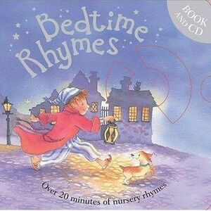 BEDTIME RHYMES + CD - OVER 20 MINUTES (+ 3 YEARS)