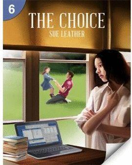 THE CHOICE -LEVEL 6