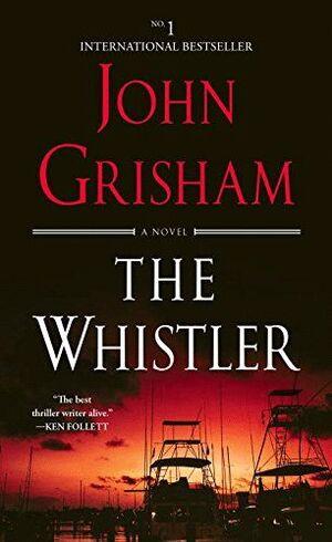 THE WHISTLER. HIS ELECTRIFYING NEW NOVEL
